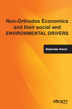Non-Orthodox Economics and their social and environmental drivers