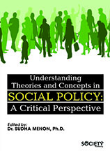 Understanding Theories and Concepts in Social Policy: A Critical Perspective