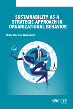 Sustainability as a Strategic Approach in Organizational Behavior