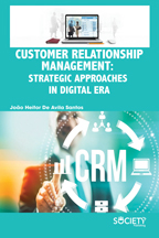 Customer Relationship Management: Strategic Approaches in Digital Era