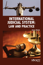 International Judicial System: Law and Practice