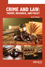Crime and Law: Theory, Research, and Policy