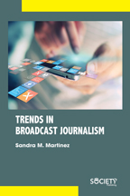 Trends In Broadcast Journalism