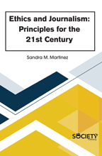 Ethics and Journalism: Principles for the 21st Century