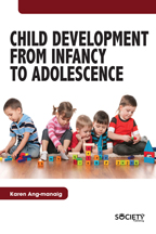 Child Development From Infancy to Adolescence