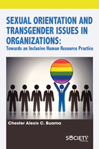 Sexual Orientation and Transgender Issues in Organizations: Towards an Inclusive Human Resource Practice