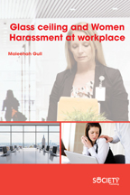 Glass ceiling and Women Harassment at workplace