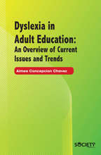 Dyslexia in Adult Education: An Overview of Current Issues and Trends
