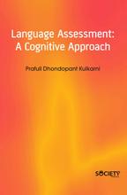 Language Assessment : A Cognitive Approach