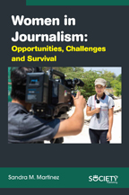 Women in Journalism: Opportunities, Challenges and Survival