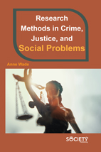 Research Methods In Crime, Justice, And Social Problems