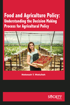 Food And Agriculture Policy: Understanding The Decision Making Process For Agricultural Policy