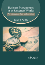 Business Management In An Uncertain World: An Introductory Text For Executives