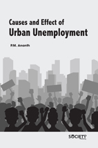Causes And Effect Of Urban Unemployment