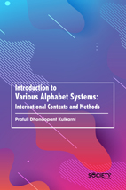 Introduction To Various Alphabet Systems: International Contexts And Methods