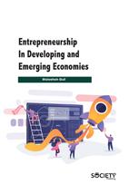 Entrepreneurship In Developing And Emerging Economies