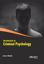 Vol 1: Introduction To Criminal Psychology