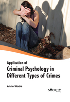 Vol 2: Application Of Criminal Psychology In Different Types Of Crimes